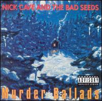 1996年,nick cave出版了经典的《谋杀歌谣》专辑.