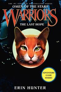 the last hope (warriors: omen of the stars no. 6) 2012